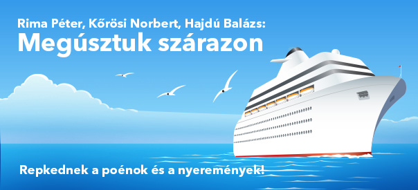 Rima Péter, Kőrösi Norbert, Hajdú Balázs: Megúsztuk szárazon
